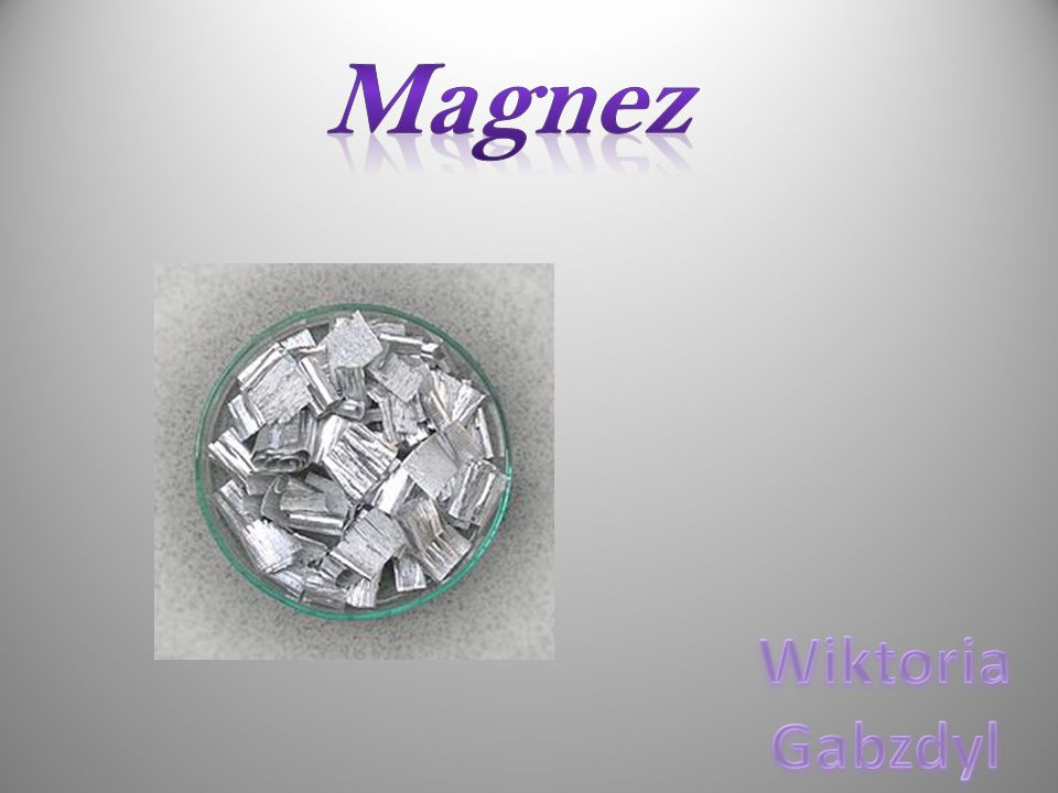 Magnez Wiktoria Gabzdyl