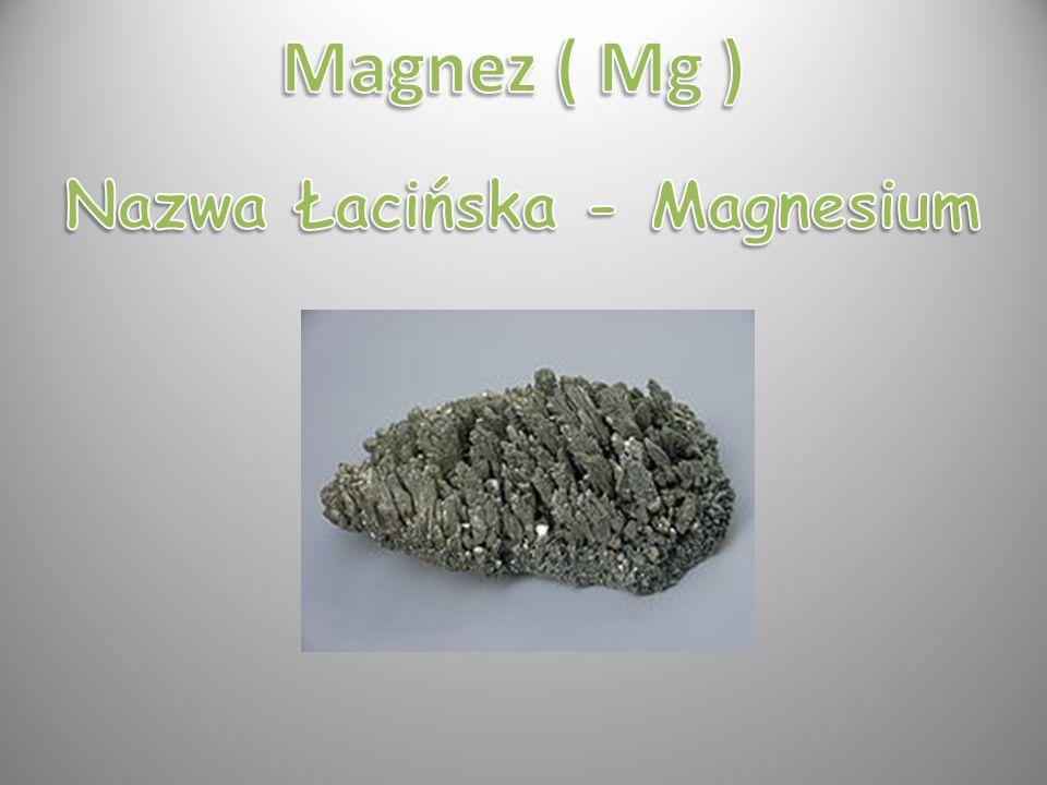 Nazwa Łacińska - Magnesium