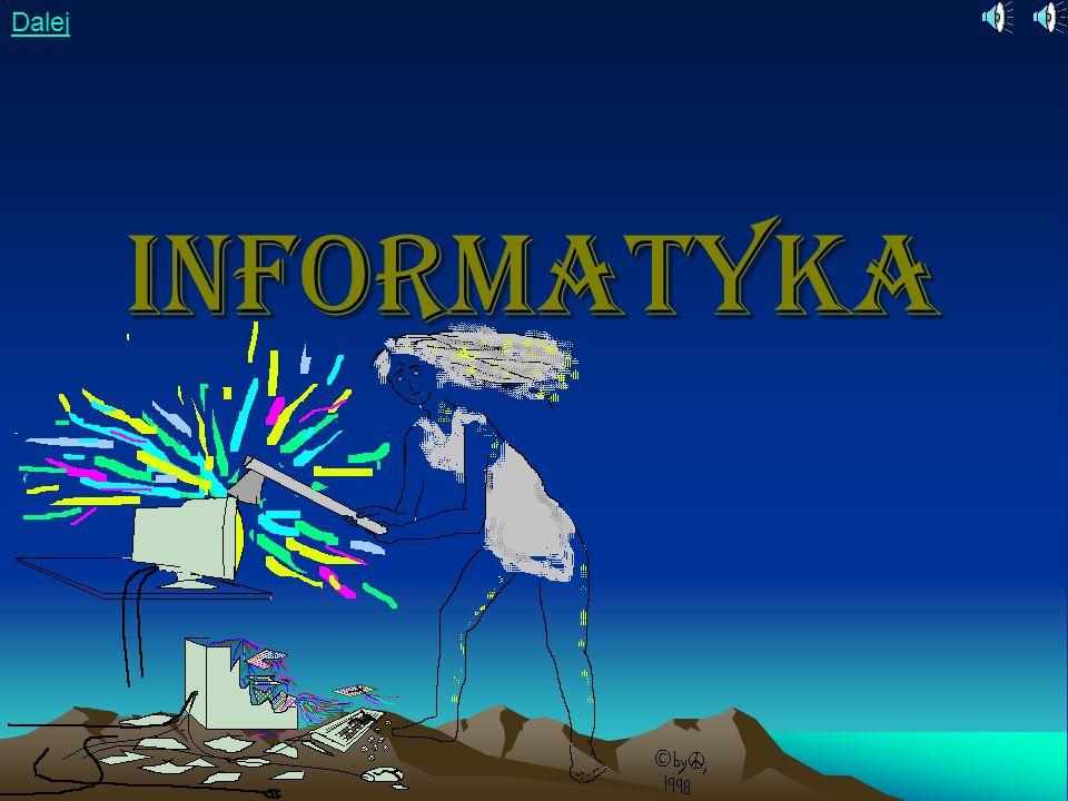 Dalej Informatyka