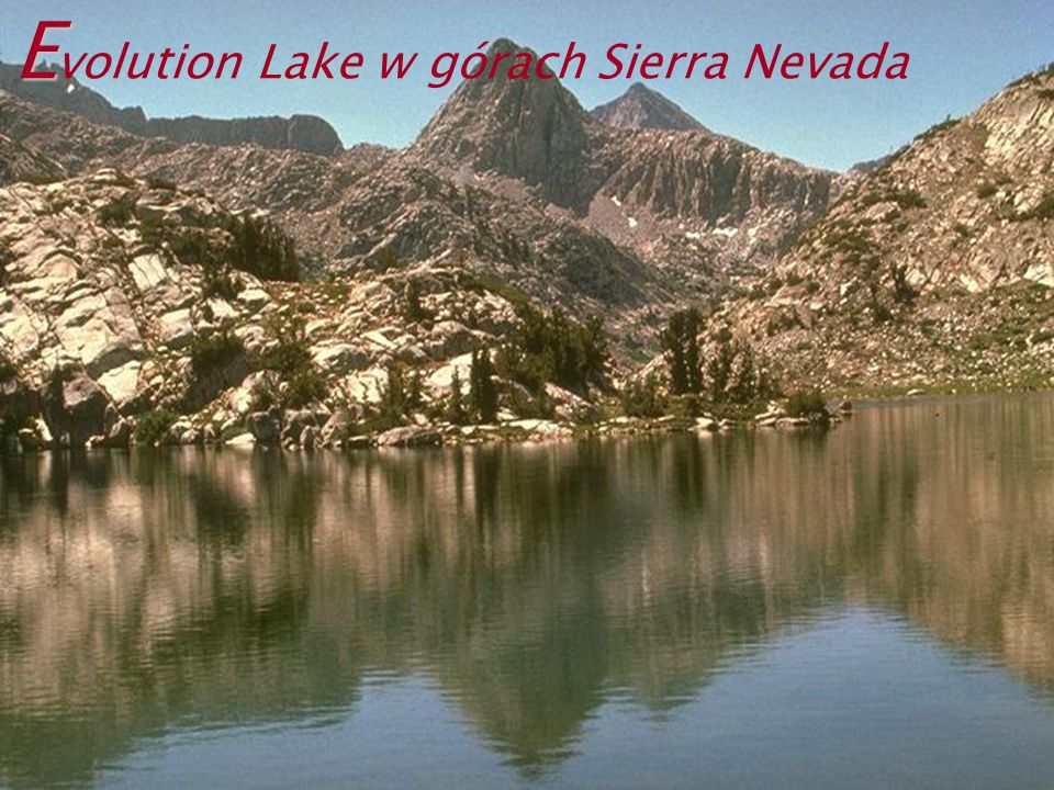 Evolution Lake w górach Sierra Nevada