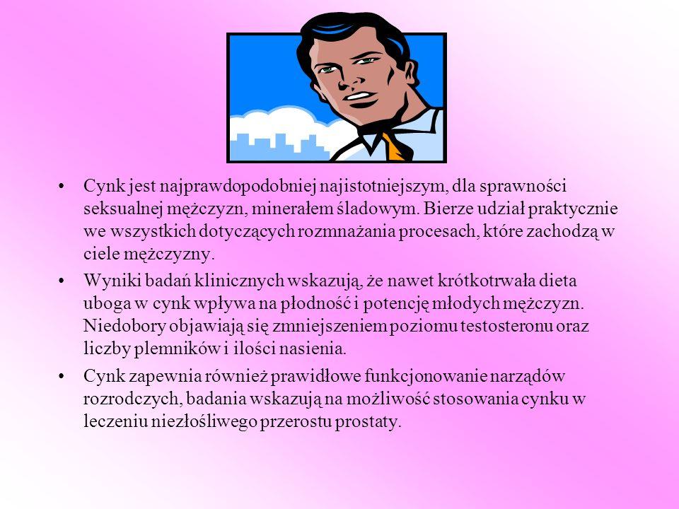 Cynk jest najprawdopodobniej najistotniejszym, dla sprawności seksualnej mężczyzn, minerałem śladowym. Bierze udział praktycznie we wszystkich dotyczących rozmnażania procesach, które zachodzą w ciele mężczyzny.
