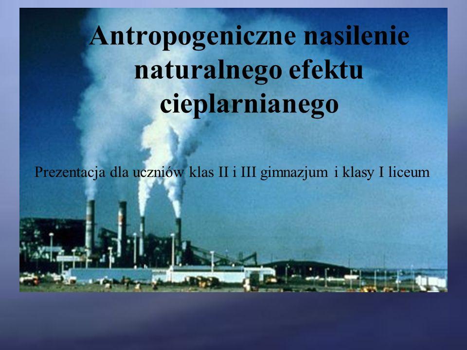 Antropogeniczne nasilenie naturalnego efektu cieplarnianego