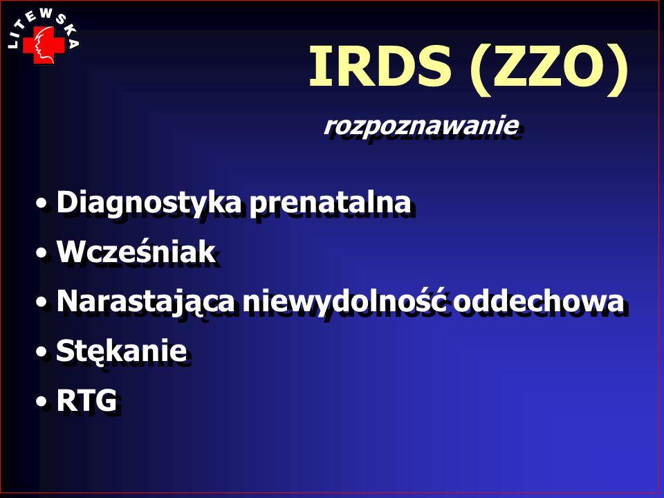 IRDS (ZZO) Diagnostyka prenatalna Wcześniak