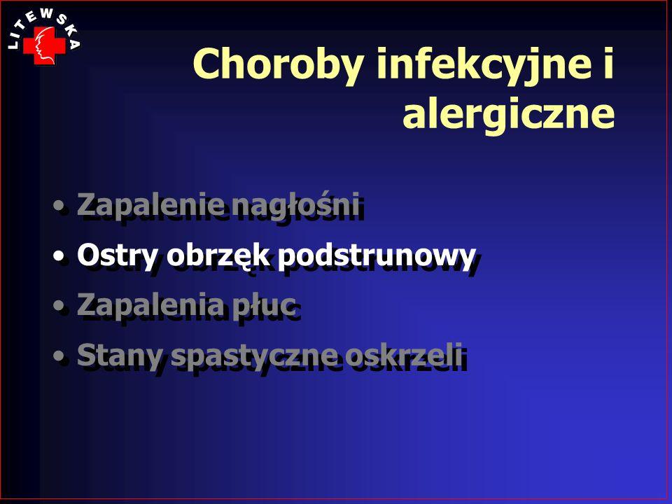 Choroby infekcyjne i alergiczne