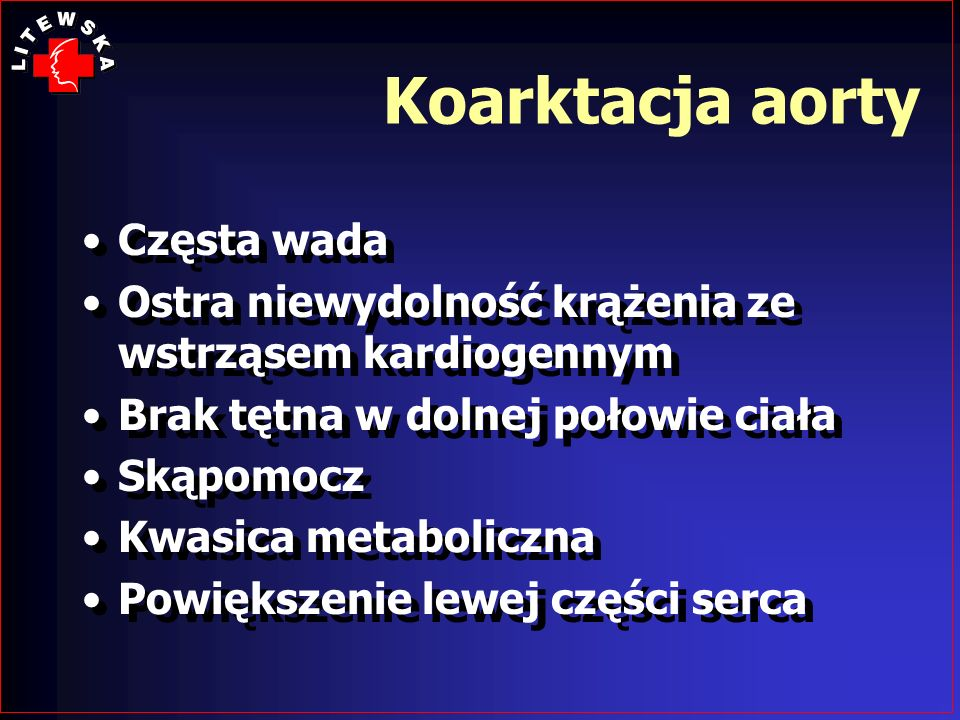 Koarktacja aorty Częsta wada