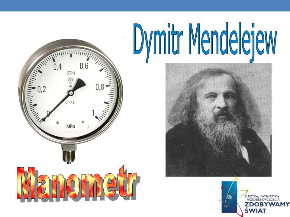 Dymitr Mendelejew Manometr