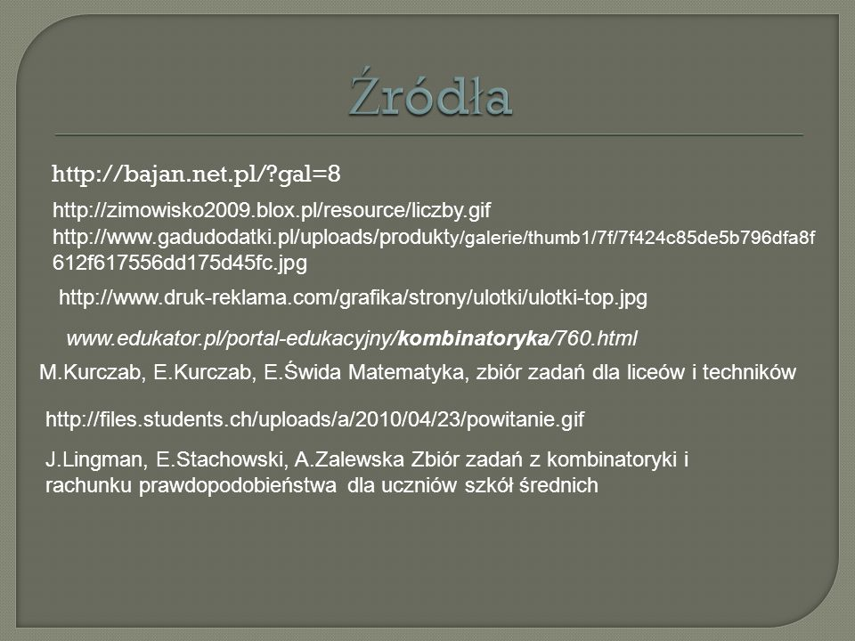 Źródła http://bajan.net.pl/ gal=8