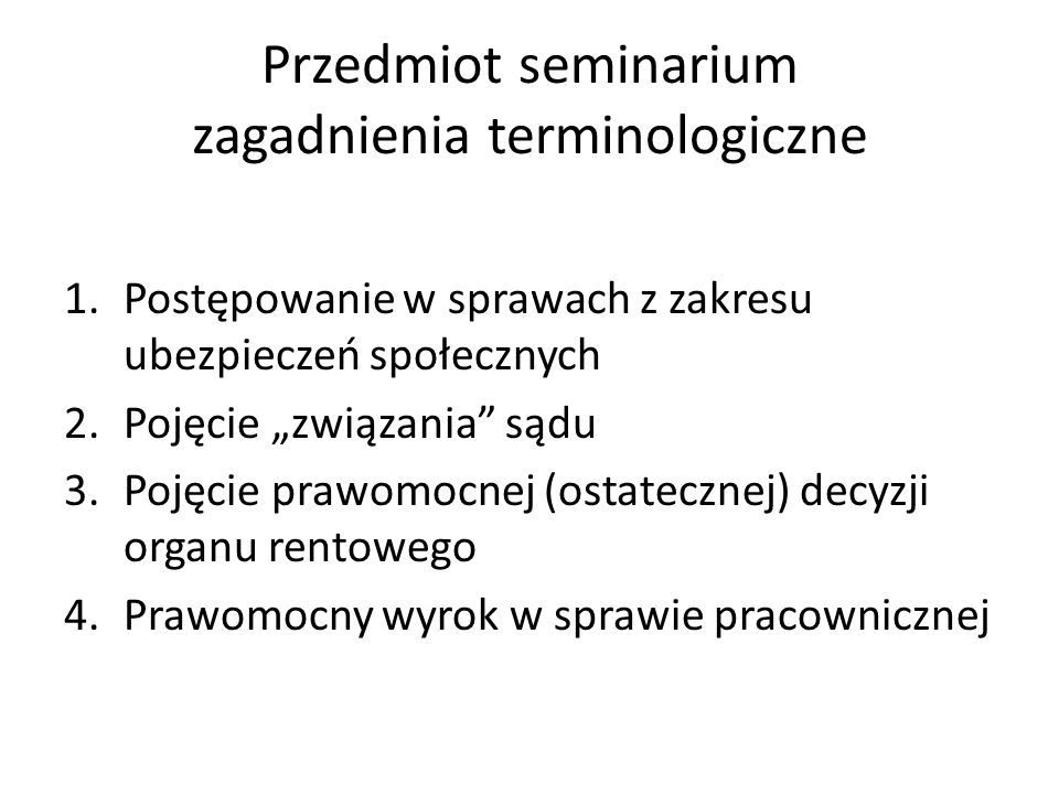 Przedmiot seminarium zagadnienia terminologiczne