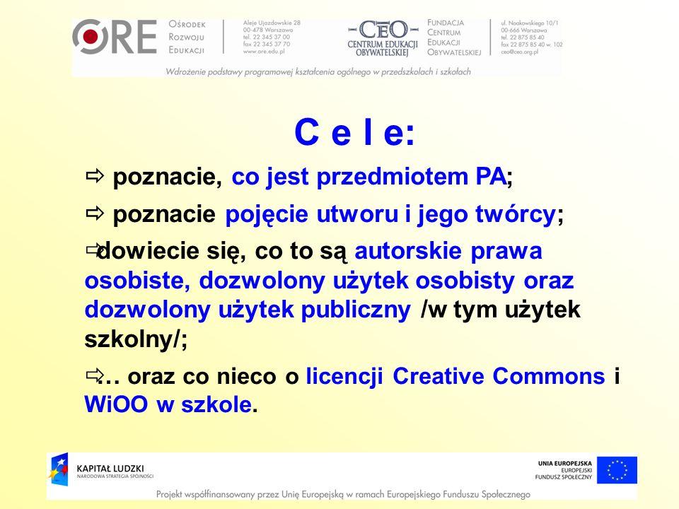 C e l e:  poznacie, co jest przedmiotem PA;