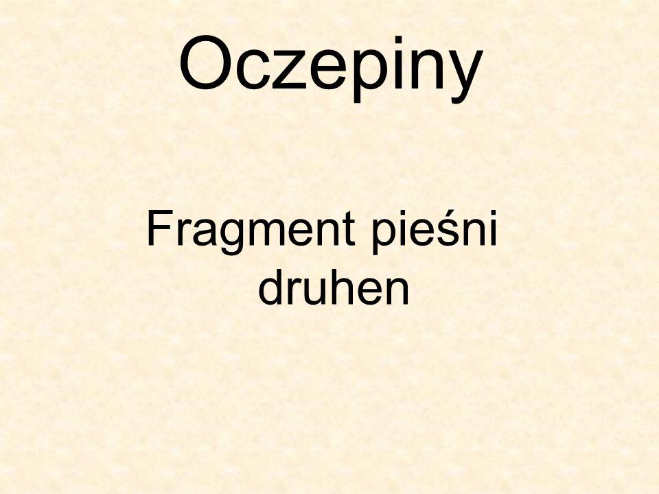 Fragment pieśni druhen