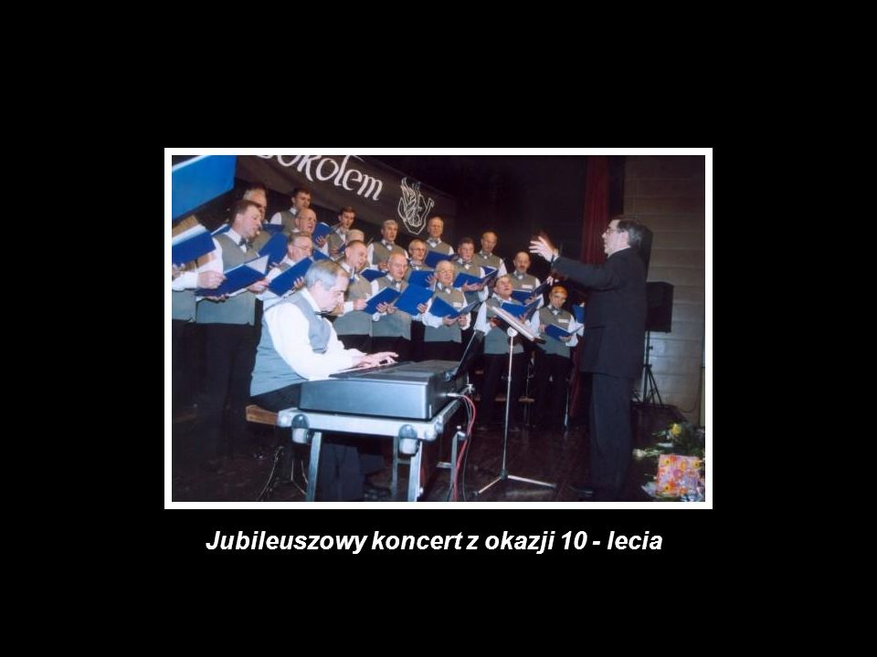 Jubileuszowy koncert z okazji 10 - lecia