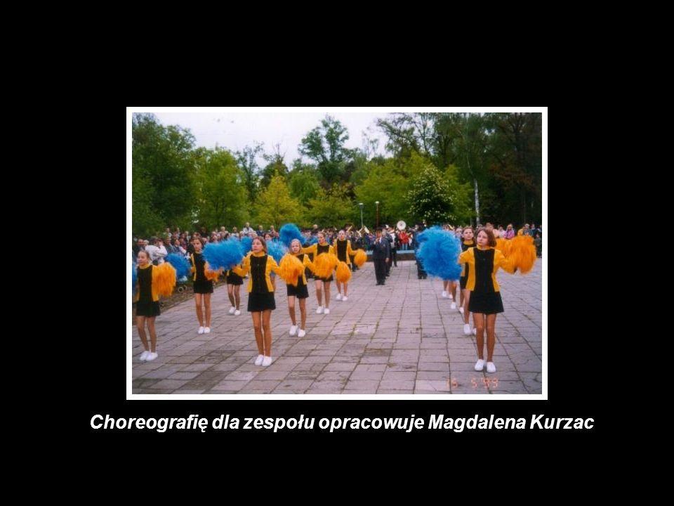 Choreografię dla zespołu opracowuje Magdalena Kurzac