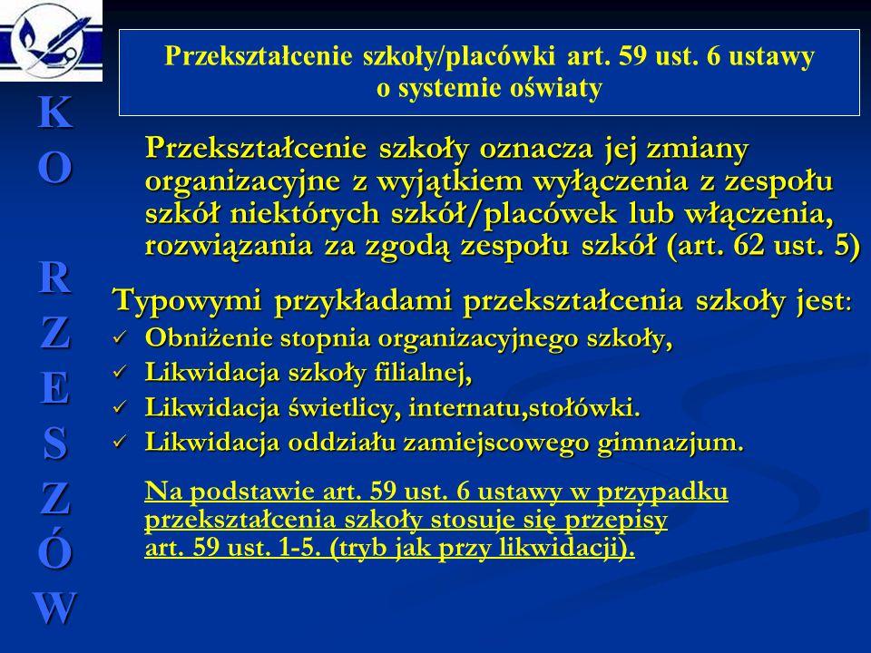 Przekształcenie szkoły/placówki art. 59 ust