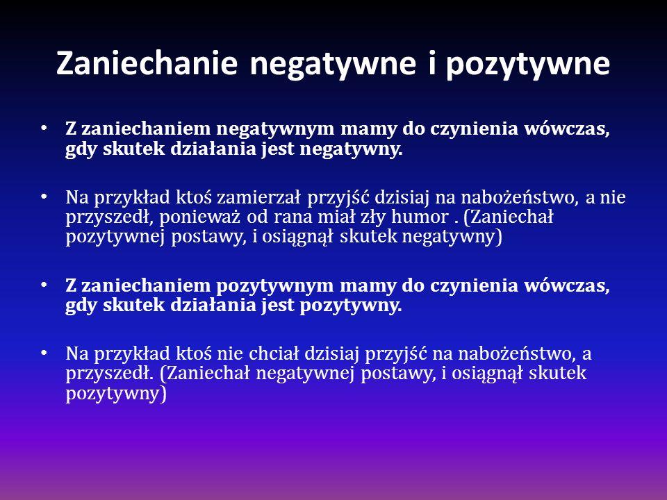 Zaniechanie negatywne i pozytywne