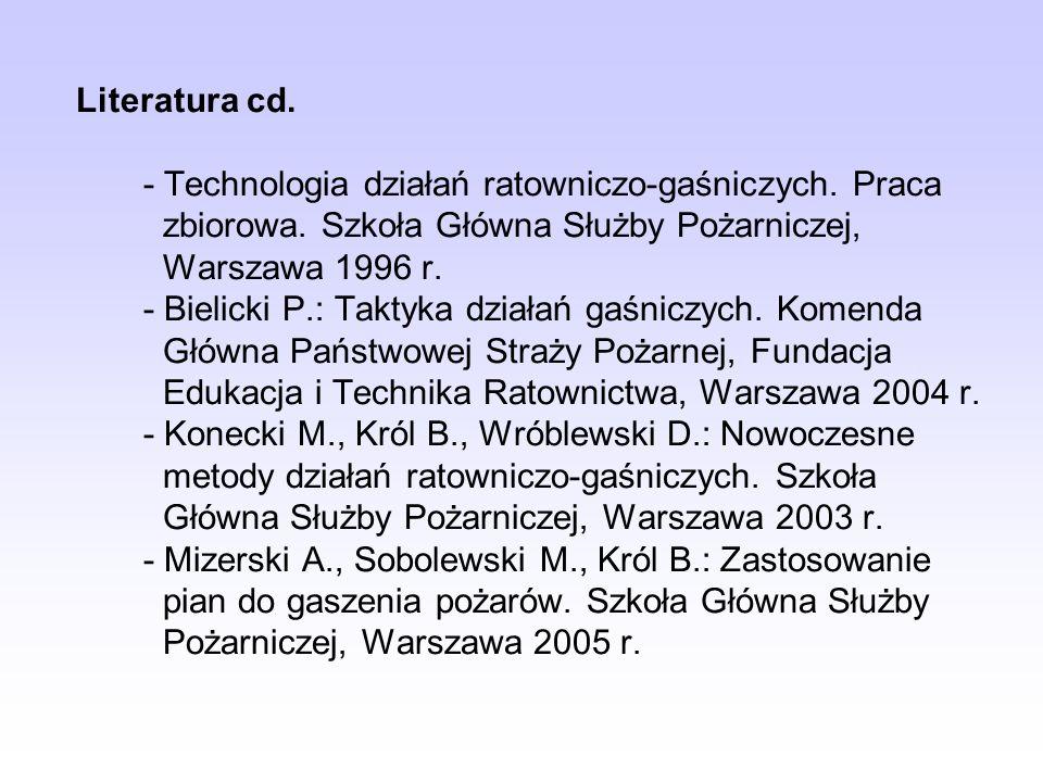Literatura cd. - Technologia działań ratowniczo-gaśniczych