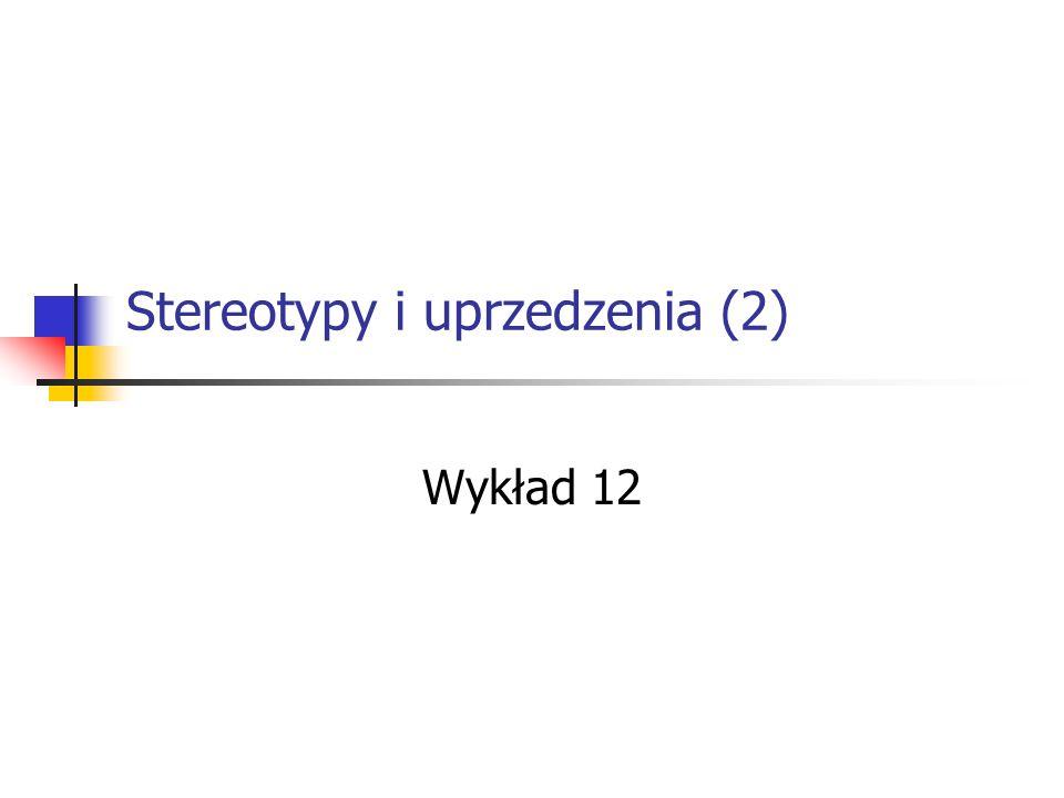 Stereotypy i uprzedzenia (2)