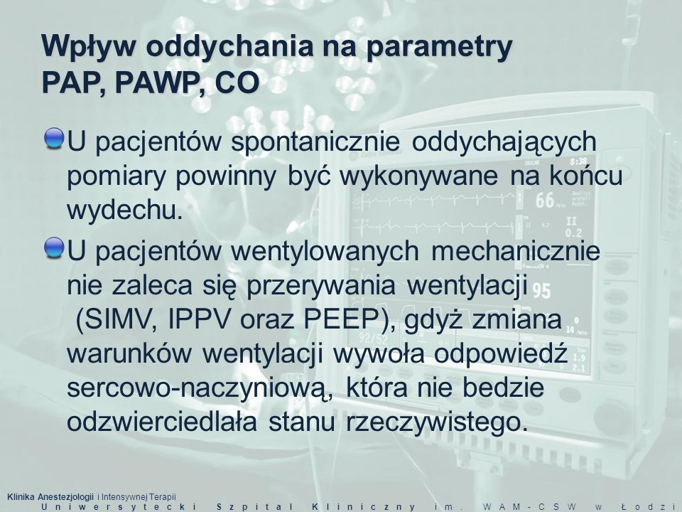 Wpływ oddychania na parametry PAP, PAWP, CO