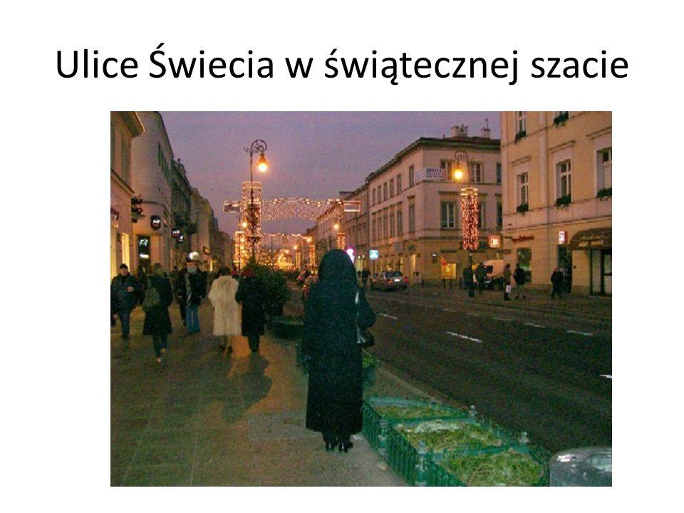 Ulice Świecia w świątecznej szacie