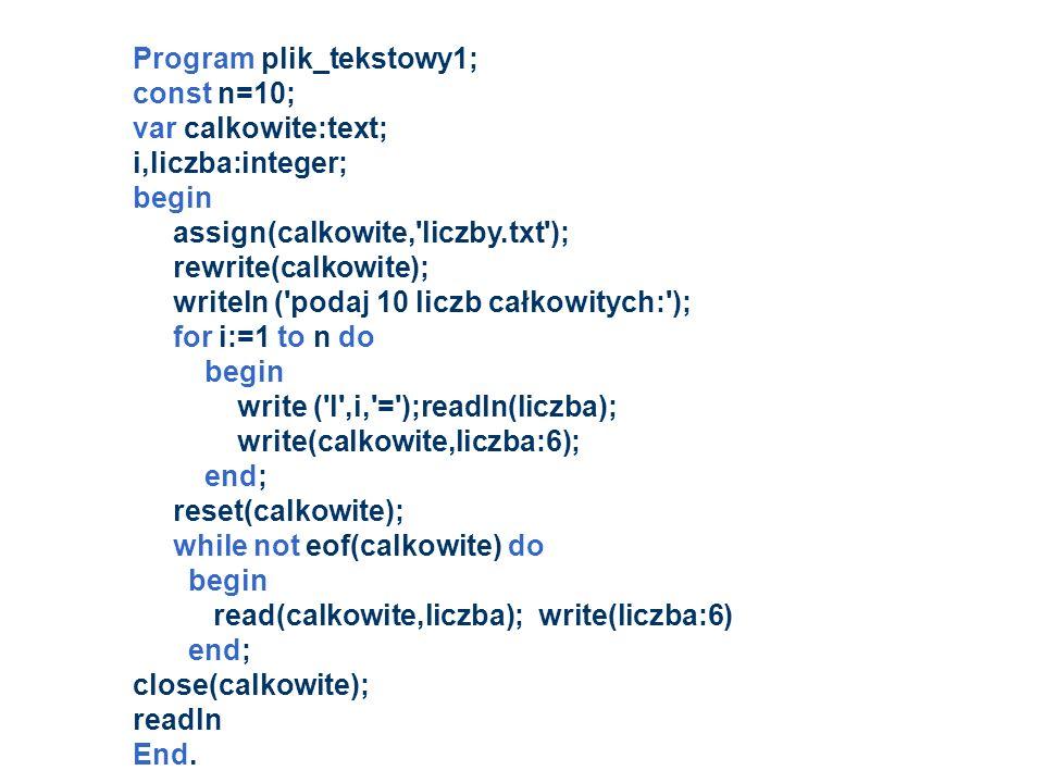 Program plik_tekstowy1;