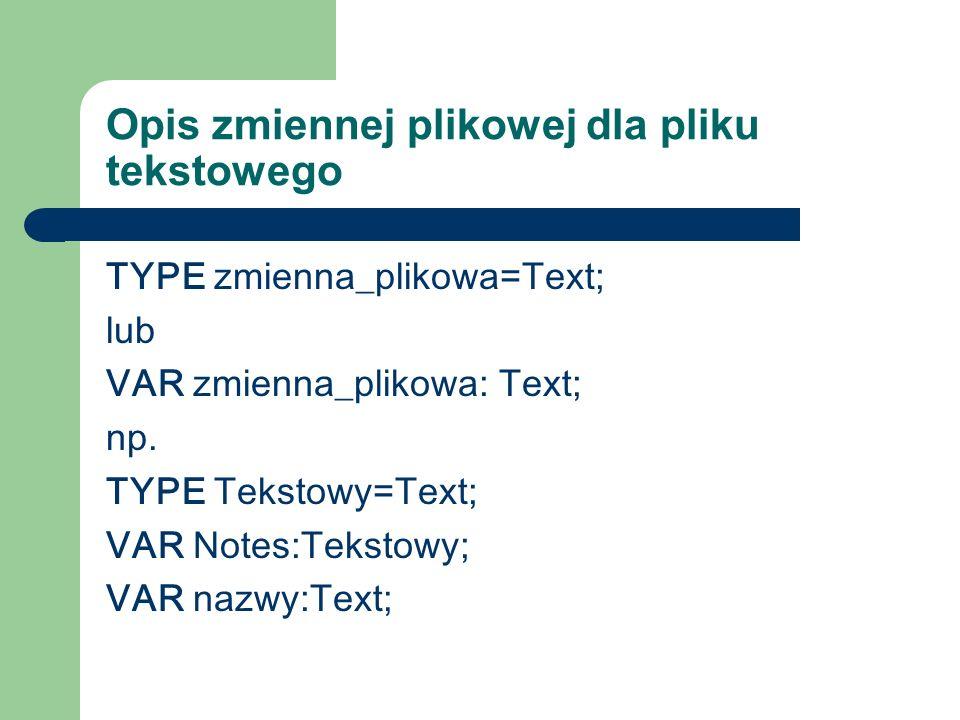 Opis zmiennej plikowej dla pliku tekstowego