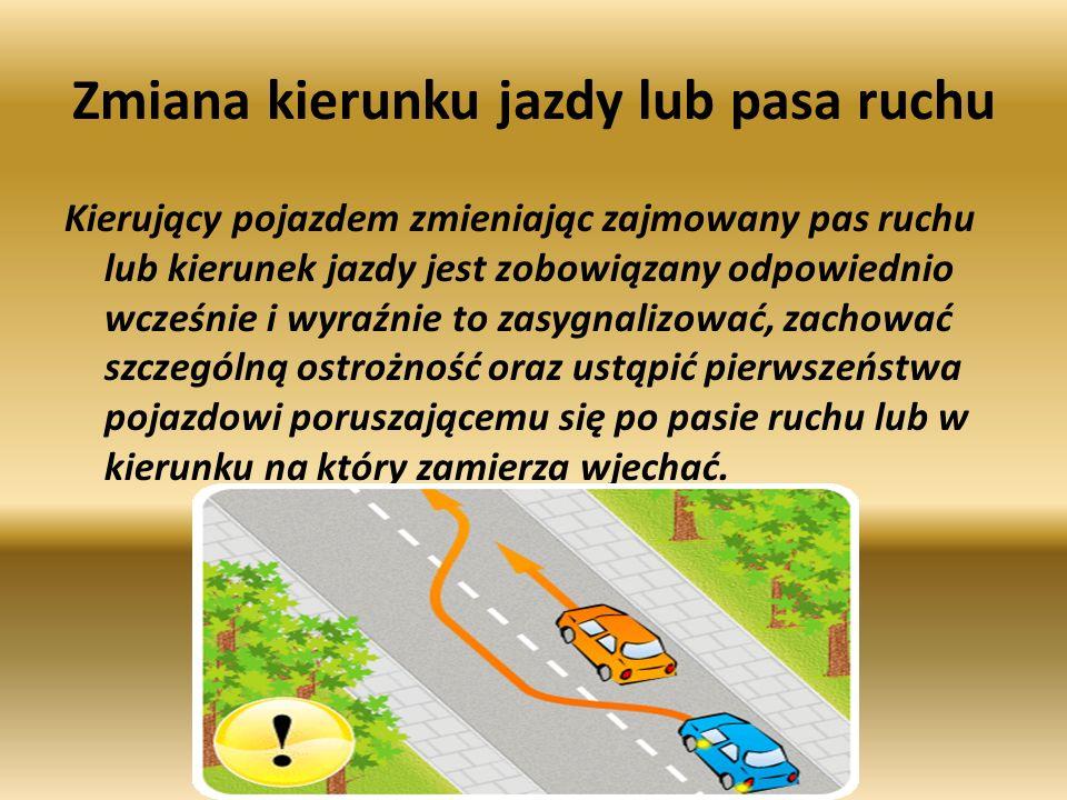 Zmiana kierunku jazdy lub pasa ruchu
