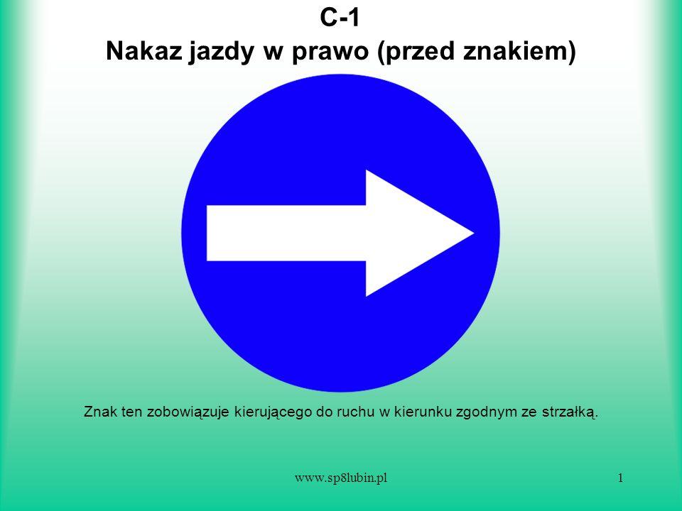 Nakaz jazdy w prawo (przed znakiem)