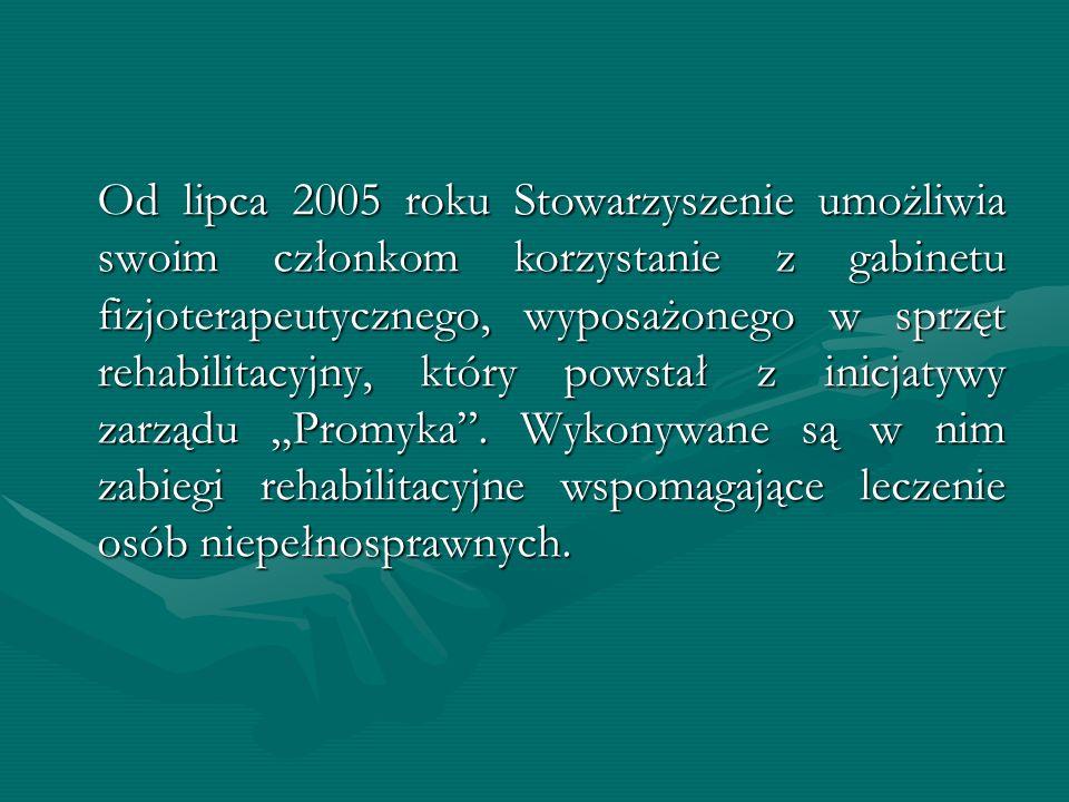 """Od lipca 2005 roku Stowarzyszenie umożliwia swoim członkom korzystanie z gabinetu fizjoterapeutycznego, wyposażonego w sprzęt rehabilitacyjny, który powstał z inicjatywy zarządu """"Promyka ."""