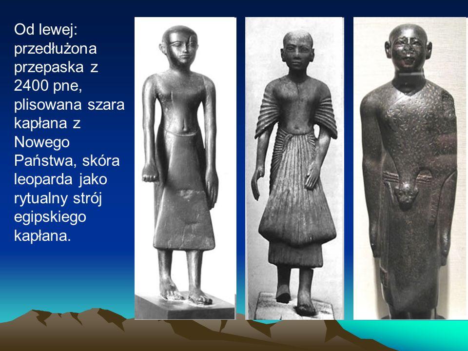 Od lewej: przedłużona przepaska z 2400 pne, plisowana szara kapłana z Nowego Państwa, skóra leoparda jako rytualny strój egipskiego kapłana.