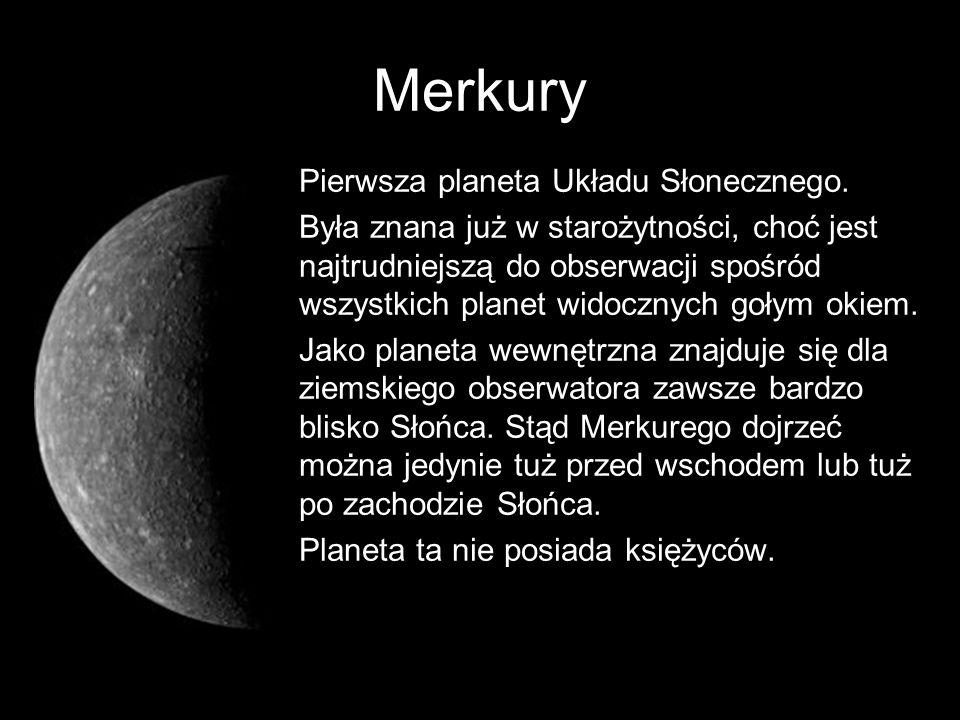 Merkury Pierwsza planeta Układu Słonecznego.