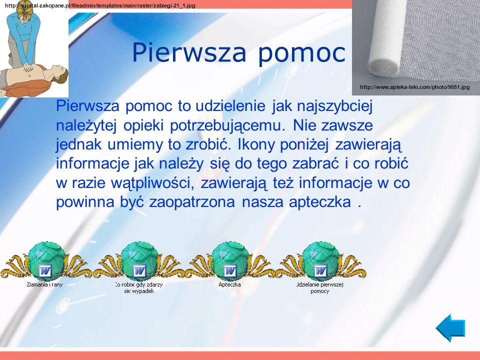 http://szpital-zakopane.pl/fileadmin/templates/main/raster/zabiegi-21_1.jpg Pierwsza pomoc. http://www.apteka-leki.com/photo/9051.jpg.