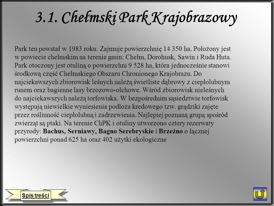 3.1. Chełmski Park Krajobrazowy