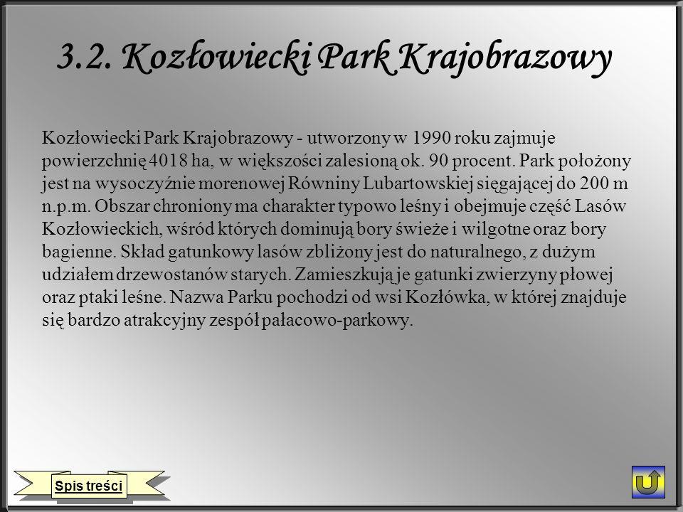 3.2. Kozłowiecki Park Krajobrazowy