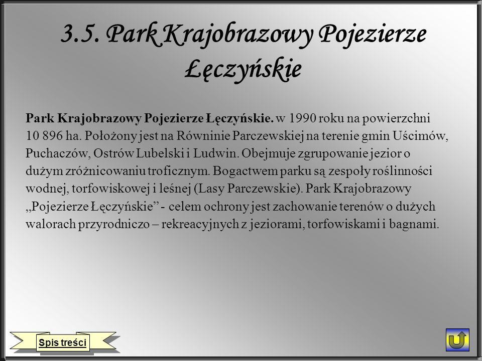 3.5. Park Krajobrazowy Pojezierze Łęczyńskie