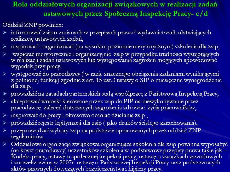 Rola oddziałowych organizacji związkowych w realizacji zadań ustawowych przez Społeczną Inspekcję Pracy- c/d