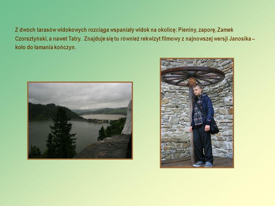 Z dwóch tarasów widokowych rozciąga wspaniały widok na okolicę: Pieniny, zaporę, Zamek Czorsztyński, a nawet Tatry.