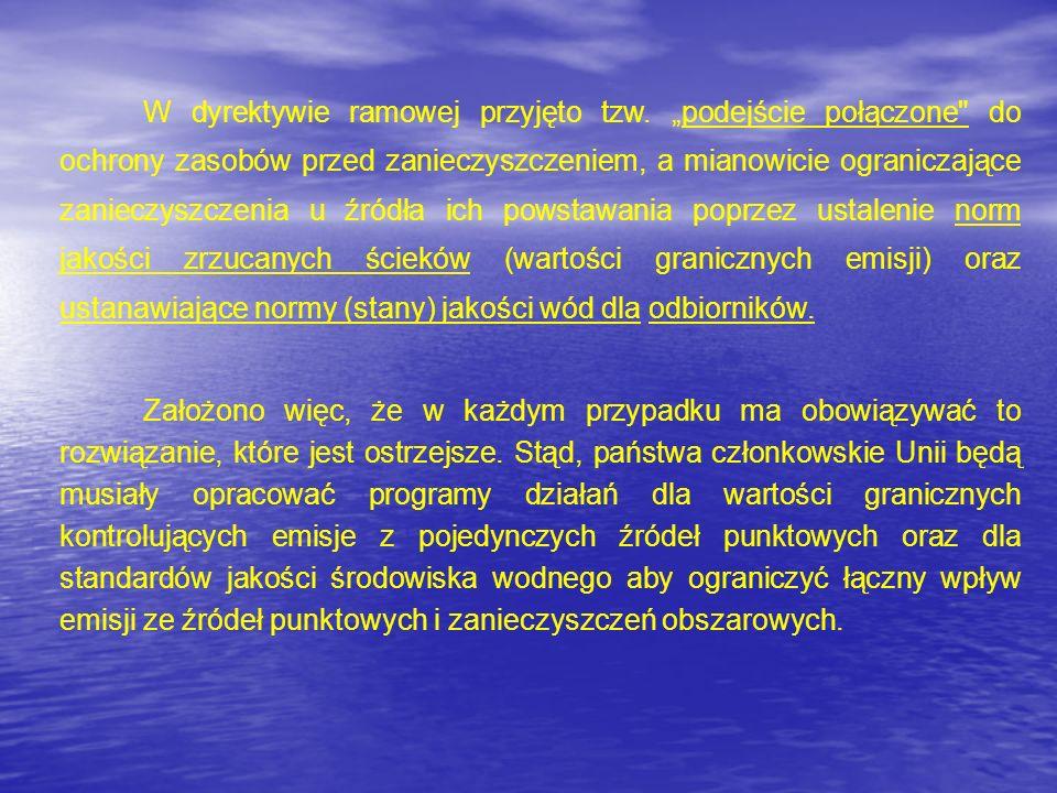 W dyrektywie ramowej przyjęto tzw