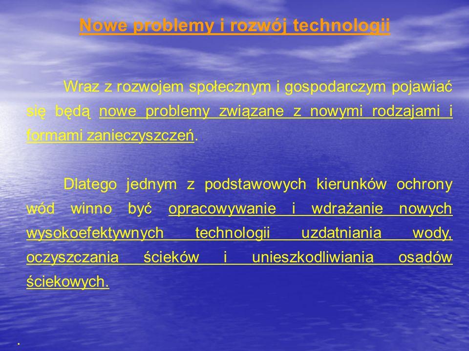 Nowe problemy i rozwój technologii