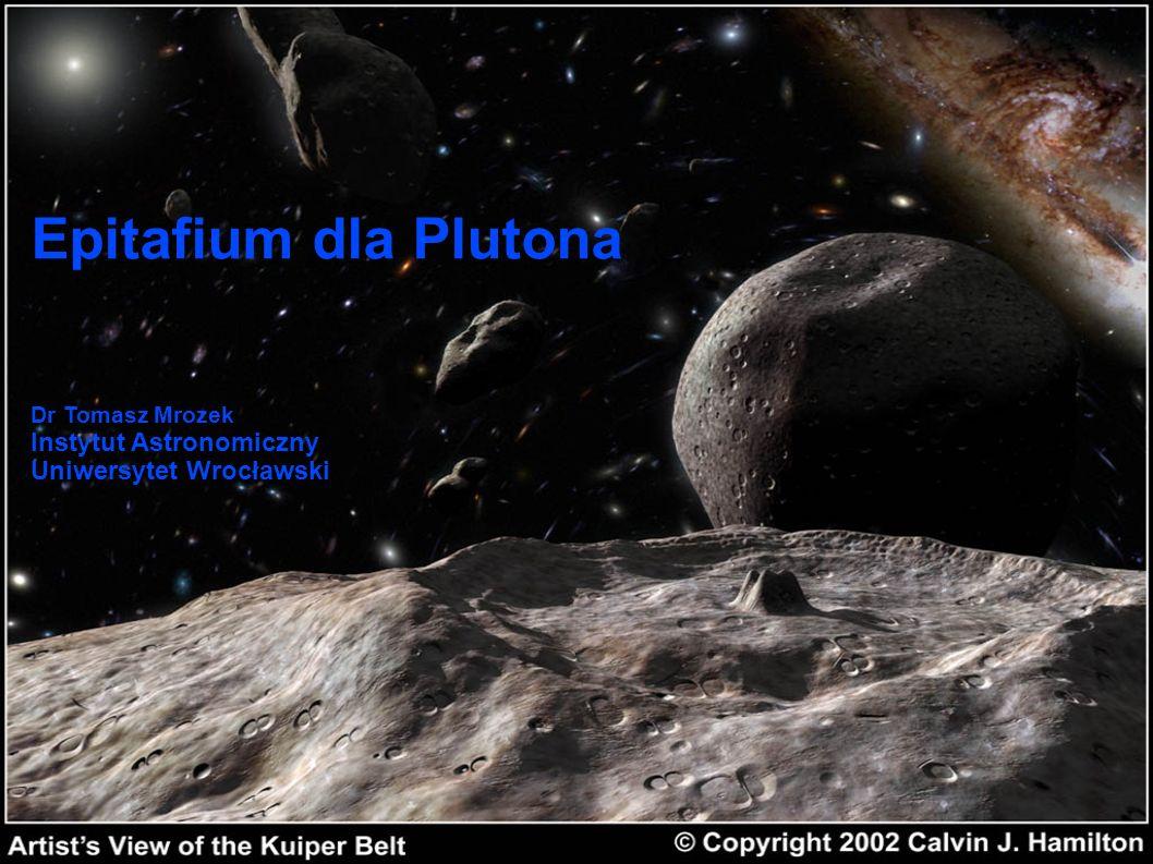 Epitafium dla Plutona Instytut Astronomiczny Uniwersytet Wrocławski