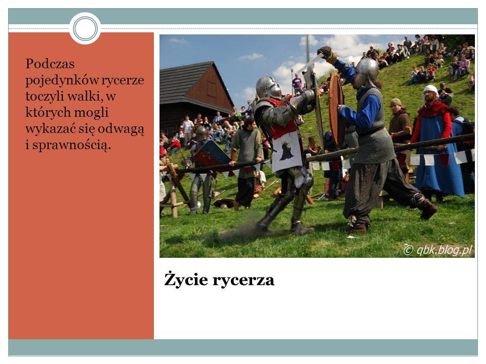 Podczas pojedynków rycerze toczyli walki, w których mogli wykazać się odwagą i sprawnością.