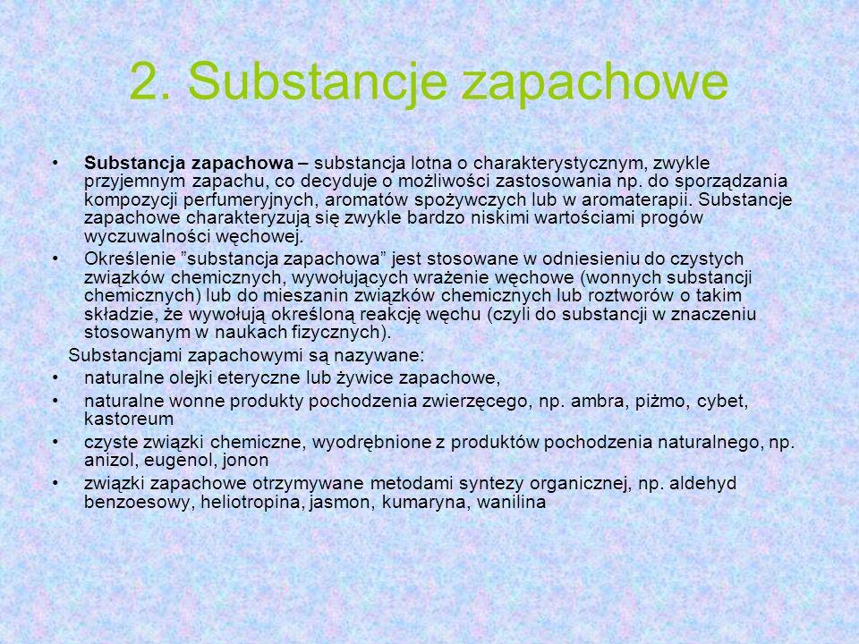 2. Substancje zapachowe