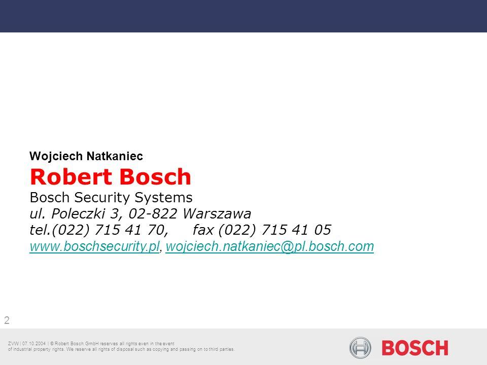 Robert Bosch Bosch Security Systems ul. Poleczki 3, 02-822 Warszawa