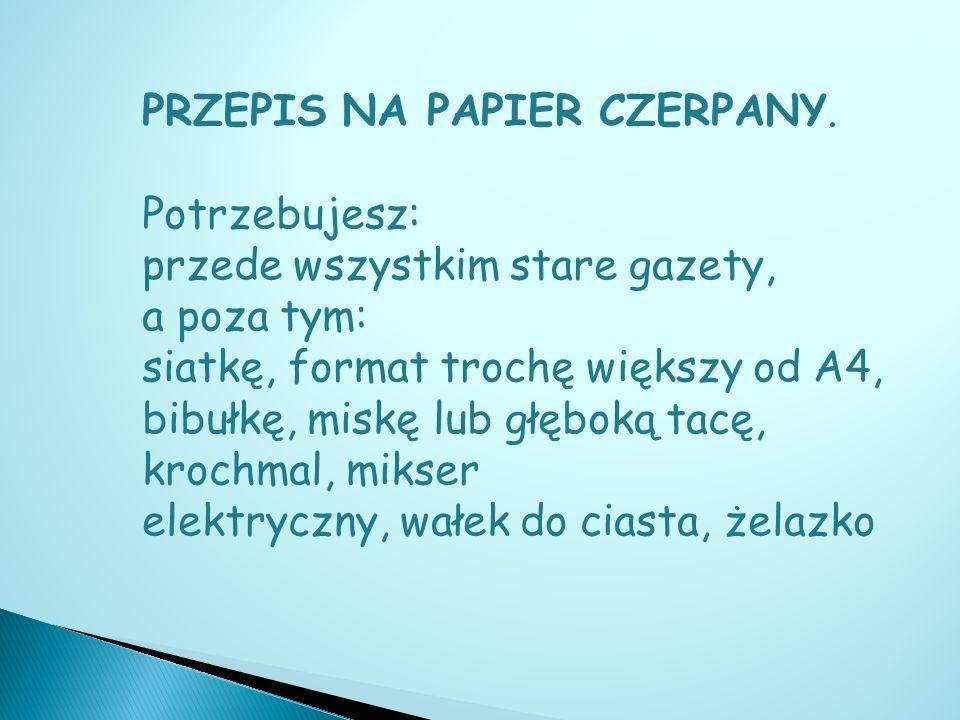 PRZEPIS NA PAPIER CZERPANY.
