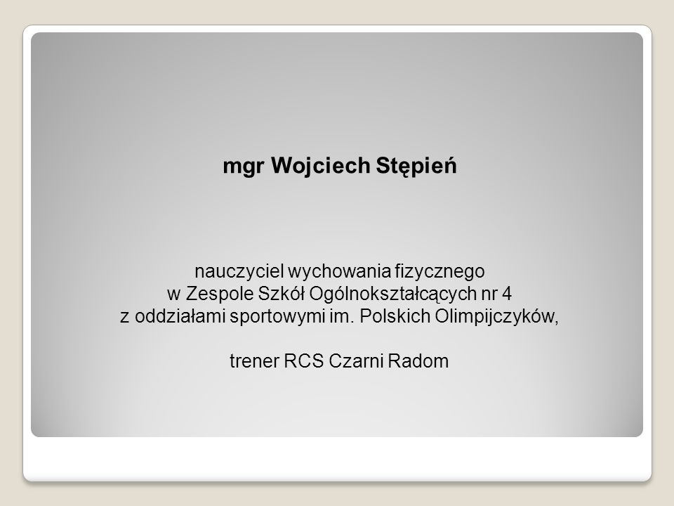 mgr Wojciech Stępień nauczyciel wychowania fizycznego