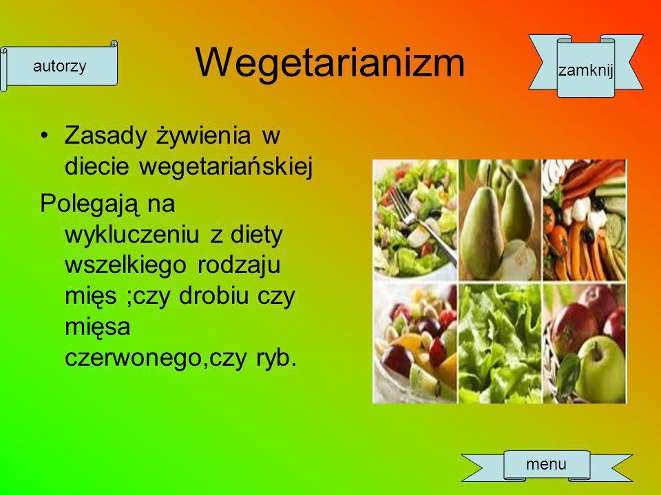 Wegetarianizm Zasady żywienia w diecie wegetariańskiej