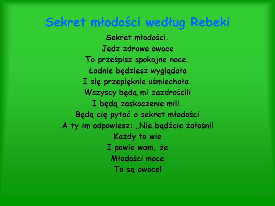 Sekret młodości według Rebeki