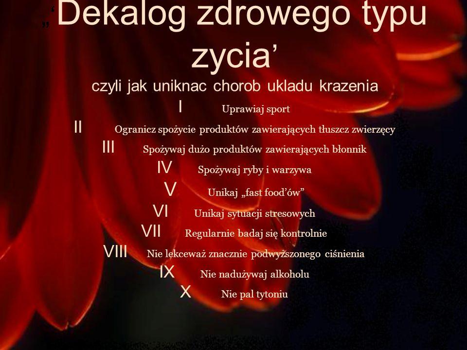 """""""'Dekalog zdrowego typu zycia' czyli jak uniknac chorob ukladu krazenia"""