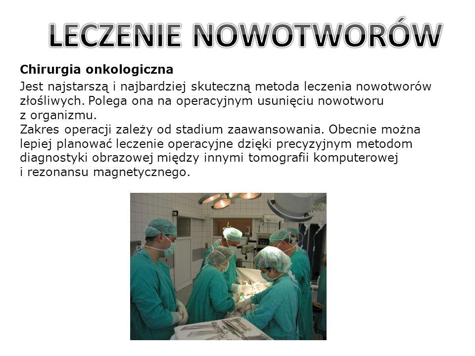 LECZENIE NOWOTWORÓW Chirurgia onkologiczna