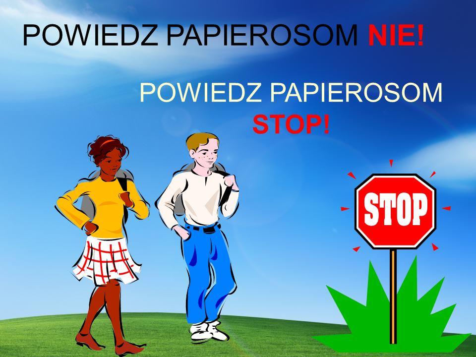POWIEDZ PAPIEROSOM STOP!
