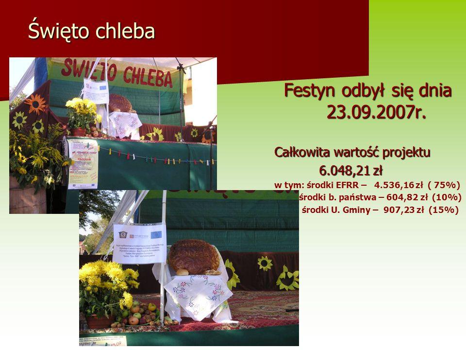 Święto chleba Festyn odbył się dnia 23.09.2007r.