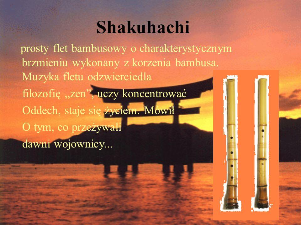 Shakuhachi prosty flet bambusowy o charakterystycznym brzmieniu wykonany z korzenia bambusa. Muzyka fletu odzwierciedla.
